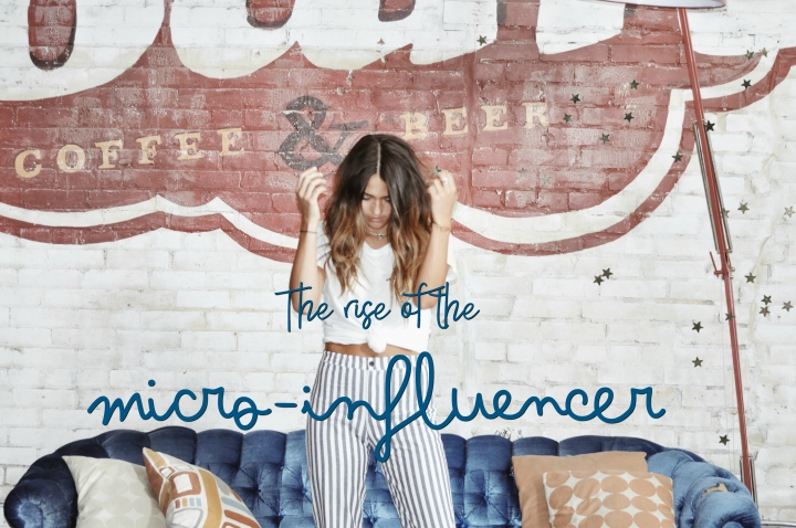 The Rise of the Micro-Influencer.